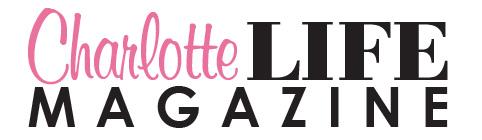 Charlotte Life Magazine